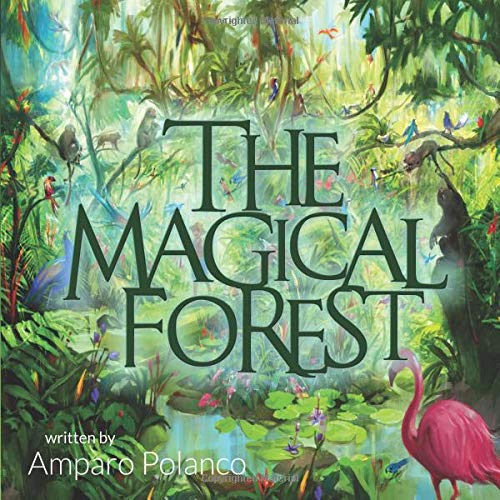 The Magical Forest [Polanco, Amparo] (Tapa Blanda)