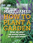 RHS How to Plant a Garden: Design tri...