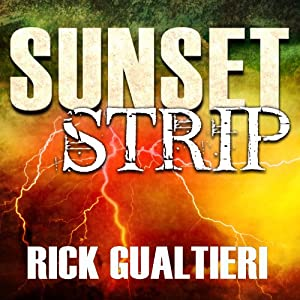 Sunset Strip: A Tale from the Tome of Bill | [Rick Gualtieri]