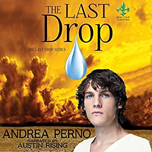 The Last Drop: The Last Drop, Book 1 Audiobook