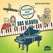 Das Klavier (Prof. Dur und die Notendetektive 1) | Sylvia Schreiber