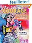 Art Journal Courage: Fearless Mixed M...