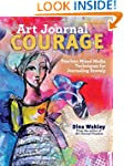 Art Journal Courage: Fearless Mixed M...