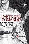 L'arte del comando: Alessandro, Annib...