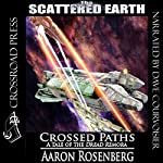 Crossed Paths: A Tale of the Dread Remora (Scattered Earth) | Aaron Rosenberg