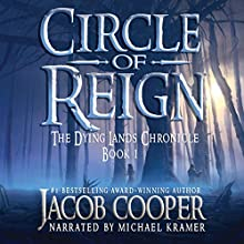 Circle of Reign Audiobook by Jacob Cooper Narrated by Michael Kramer