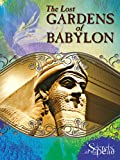 Secrets of the Dead: The Lost Gardens of Babylon [HD]