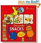 Die Maus - Gesunde Snacks: Mit Ideen...
