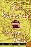 The System of the World (The Baroque Cycle, Vol. 3) (0060750863) by Stephenson, Neal