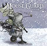 Mouse Guard: Winter 1152 #1 (1932386602) by Petersen, David