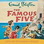 Famous Five: Five Go To Demon's Rocks: Book 19 | Enid Blyton