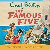 Famous Five: Five Go To Demon's Rocks: Book 19   Enid Blyton