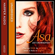 Asa: The Marked Men, Book 6 (       UNABRIDGED) by Jay Crownover Narrated by Christian Fox