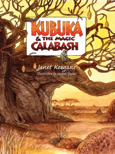 Kubuka & The Magic Calabash
