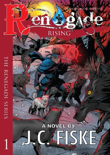 Renegade Rising (The Renegade Series)
