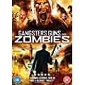 Gangsters, Guns And Zombies [DVD] [2012]