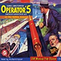Operator #5 #3, June 1934: Book 3 (       UNABRIDGED) by RadioArchives.com, Curtis Steele Narrated by Richard Epcar