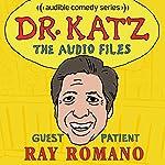 Ep. 2: Ray Romano | Jonathan Katz,Ray Romano,H. Jon Benjamin,Laura Silverman