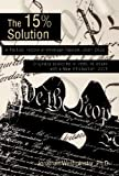 img - for The Fifteen Percent Solution book / textbook / text book