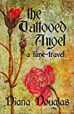 The Tattooed Angel, a time-travel (The Amulet Book 1)