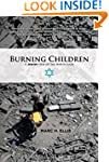 Burning Children - A Jewish View of t...