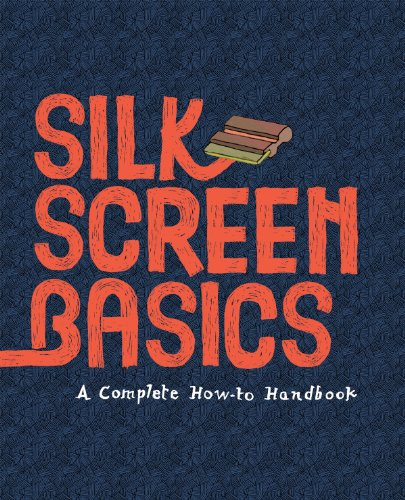 Silkscreen Basics: A Complete How-To Manual