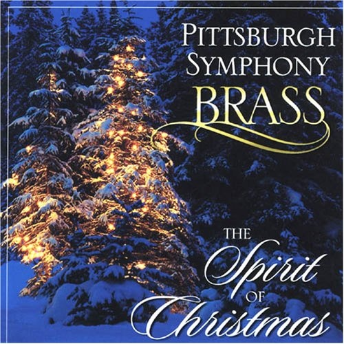Pittsburgh Symphony Brass: The Spirit of Christmas