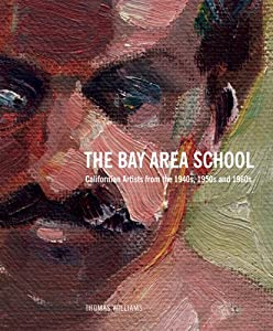 The Bay Area School by Thomas Williams