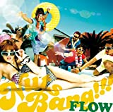 FLOW「SUMMER FREAK」