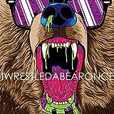 Iwrestledabearonce by Iwrestledabearonce (2009-02-17)