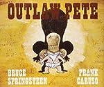 Outlaw pete (Caelus books)