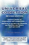 img - for Universal Co-opetition: Nature's Fusion of Cooperation and Competition by V Frank Asaro (2012-02-04) book / textbook / text book