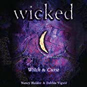 Wicked: Witch, Wicked Series Book 1 | Nancy Holder, Debbie Viguie