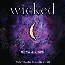 Wicked: Witch, Wicked Series Book 1 Audiobook by Nancy Holder, Debbie Viguie Narrated by Lauren Davis
