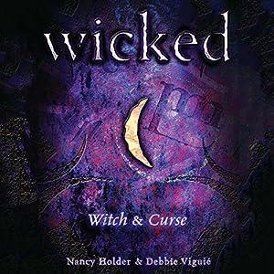 Wicked: Witch, Wicked Series Book 1 | [Nancy Holder, Debbie Viguie]