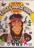 The first crazy word book: Verbs (0531044394) by Preiss, Byron