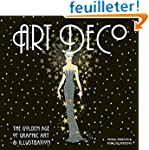 Art Deco: The Golden Age of Graphic A...