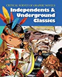 img - for Independents and Underground Classics :3 volume set (Critical Survey of Graphic Novels) book / textbook / text book
