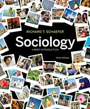 Sociology A Brief Introduction by Richard T. Schaefer