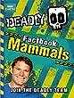 Deadly Factbook 1: Mammals