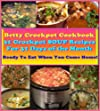 31 Day Delicious & Nutritious Crockpot Soup Recipes. Easy & Healthy Betty's Crockpot Cookbook. Set & Ready Meals for Busy Moms. Let Your Slow Cooker Cook. ... Get Home. (Crockpot Cookbook Best Sellers)