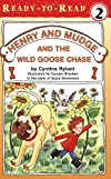 Henry and Mudge and the Wild Goose Chase (Henry and Mudge Ready-to-Read)