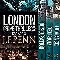 London Crime Thriller Boxset: Desecration, Delirium, Deviance Hörbuch von J.F. Penn Gesprochen von: Rosalind Ashford