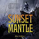 Sunset Mantle Audiobook by Alter S. Reiss Narrated by Christopher Price
