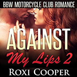 Against My Lips 2 Audiobook