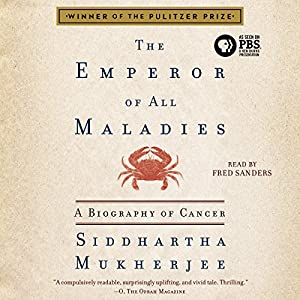 The Emperor of All Maladies Hörbuch