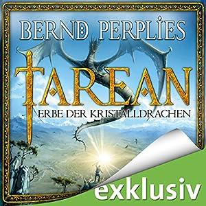 Erbe der Kristalldrachen (Tarean 02) Hörbuch