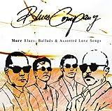 echange, troc Blues Company - More Blues Ballads & Assorted Love Songs