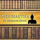 Siddhartha Hörbuch von Hermann Hesse Gesprochen von: Harish Bhimani