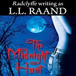 The Midnight Hunt: Midnight Hunters, Book 1 (       UNABRIDGED) by L. L. Raand Narrated by Maxine Mitchell